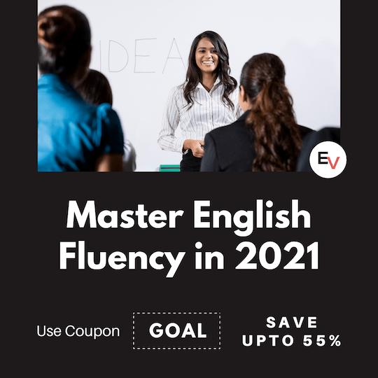 Master English Fluency in 2021