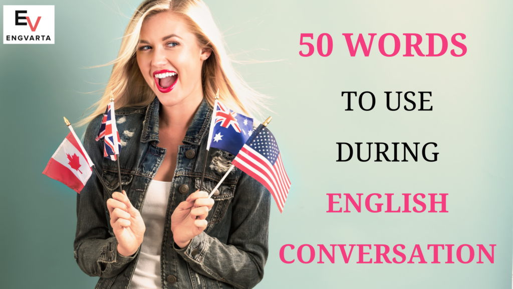 words to use during English conversation