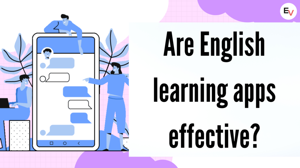 Are English learning apps effective