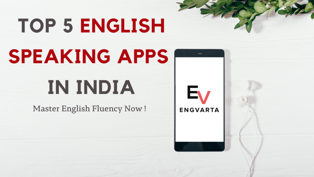List of English Speaking Apps in India